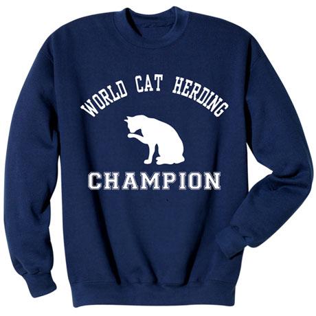 Cat Herding Champion Sweatshirt