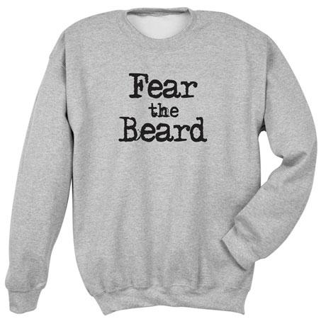 Fear The Beard Sweatshirt