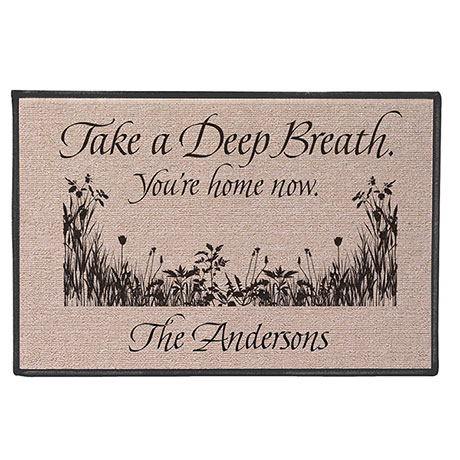 Personalized Take A Deep Breath - You're At Home Now Doormat