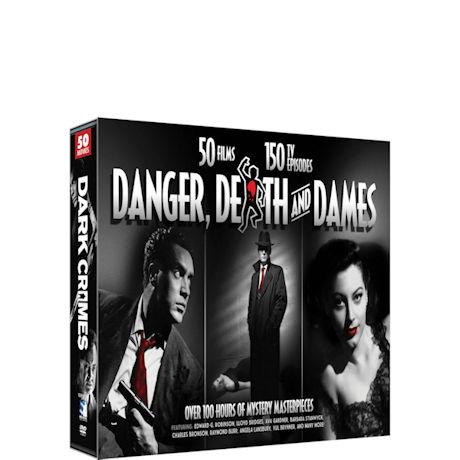 Danger, Death, and Dames