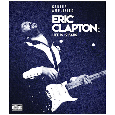 Eric Clapton: Life in 12 Bars DVD & Blu-ray