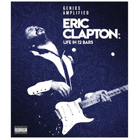 Eric Clapton: Life in 12 Bars DVD & Blu-ray