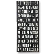 BE BOLD WALL ART - 13 1/2 INCHES HIGH X 6 INCHES WIDE