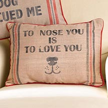 DOG LOVE PILLOW - TO NOSE YOU