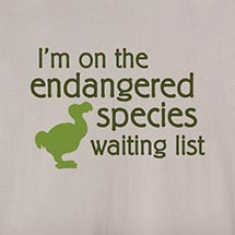 ENDANGERED SPECIES WAITING LIST SHIRTS