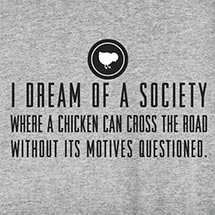 CHICKEN CROSSING SHIRTS