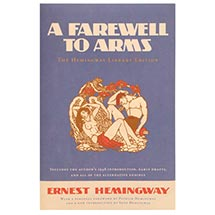 A FAREWELL TO ARMS: THE HEMINGWAY LIBRARY EDITION - SIGNED