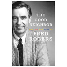 The World According to Mister Rogers: Important Things to Remember Book