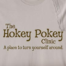 THE HOKEY POKEY CLINIC SHIRT